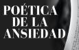 La escritora Magdalena Pérez Selvas presenta su nuevo libro: Poética de la Ansiedad