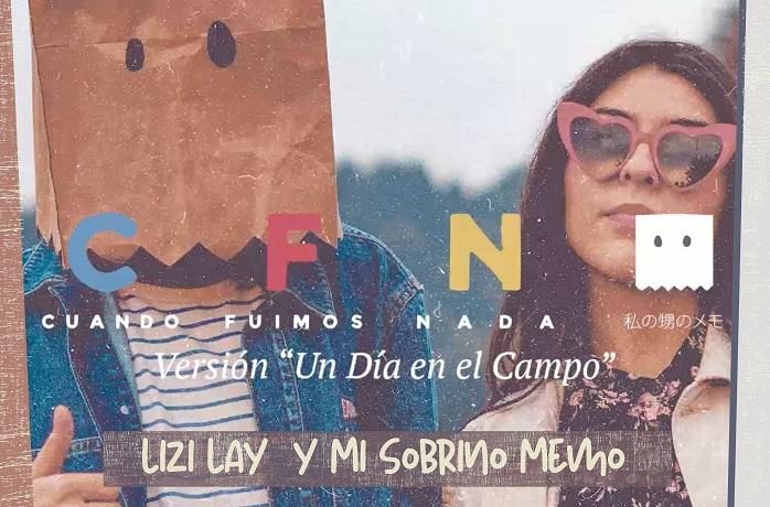 """Lizi Lay nos sorprende con su nueva colaboración con Mi sobrino memo """"Cuando fuimos nada"""""""